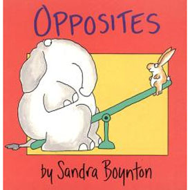 Opposites by Sandra Boynton - Board Book 1