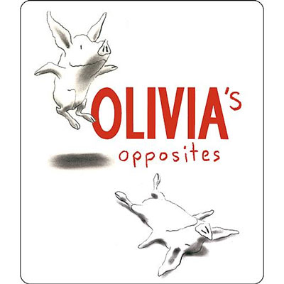 Olivia's Opposites by Ian Falconer - Board Book 1