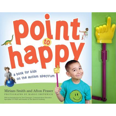 Point to Happy (a book for kids on the autism spectrum) 1