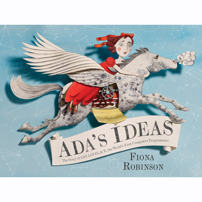 Ada's Ideas The Story of Ada Lovelace 1