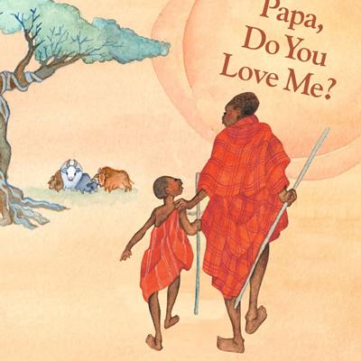 Papa, Do You Love Me? 1