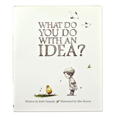 What do you do with an idea? 1