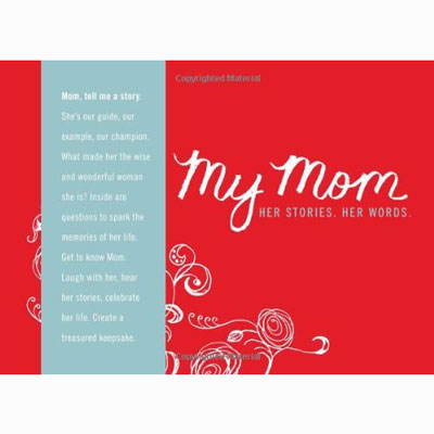 My Mom: Her stories. Her words 4