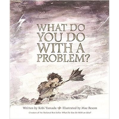 What do you do with a problem? 1