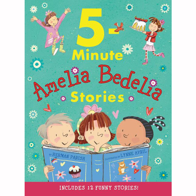 5 Minute Amelia Bedelia Stories 1