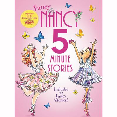5 minute Fancy Nancy stories 1