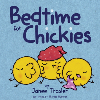 Bedtime for Chickies 1