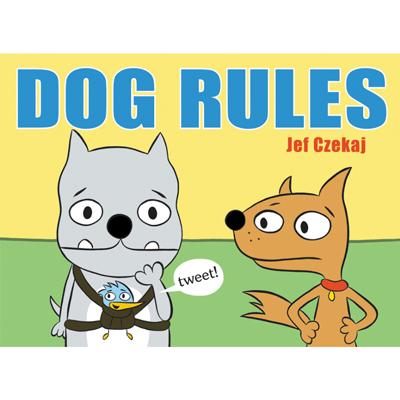 Dog Rules by Jef Czekaj 1