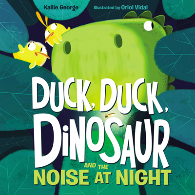 Duck, Duck, Dinosaur and the noise at night 1