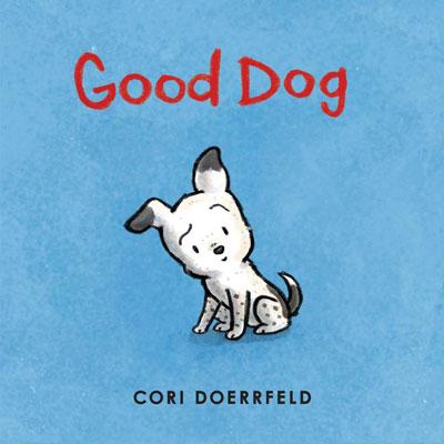 Good Dog by Cori Doerrfeld 1