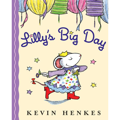 Lilly's Big Day by Kevin Henkes 1