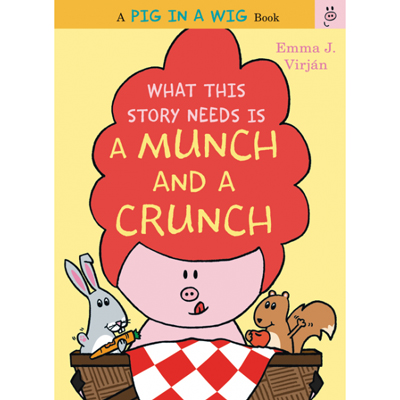 What this story needs is a MUNCH and a CRUNCH 1