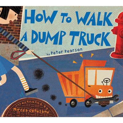 How to Walk a Dump Truck 1