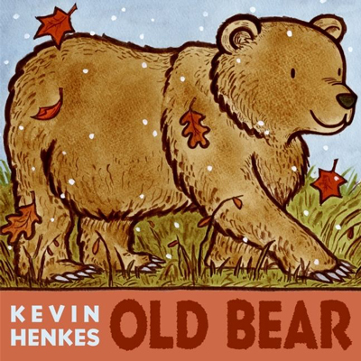 Old bear by Kevin Henkes 1