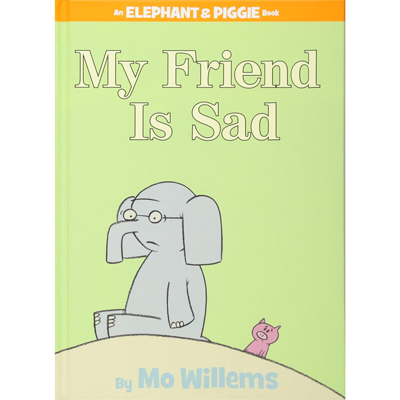 My Friend Is Sad (An Elephant and Piggie Book) 1