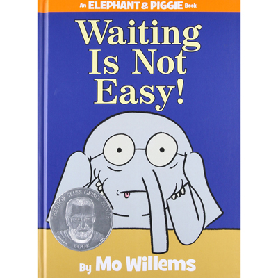 Waiting Is Not Easy! (An Elephant andf Piggie Book) 1