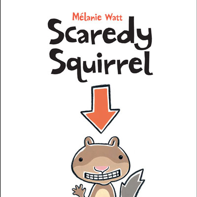 Scaredy Squirrel 1