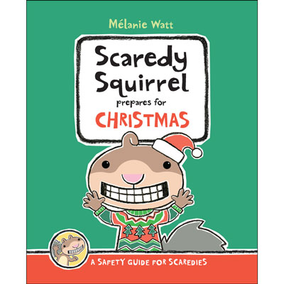 Scaredy Squirrel prepares for Christmas 1