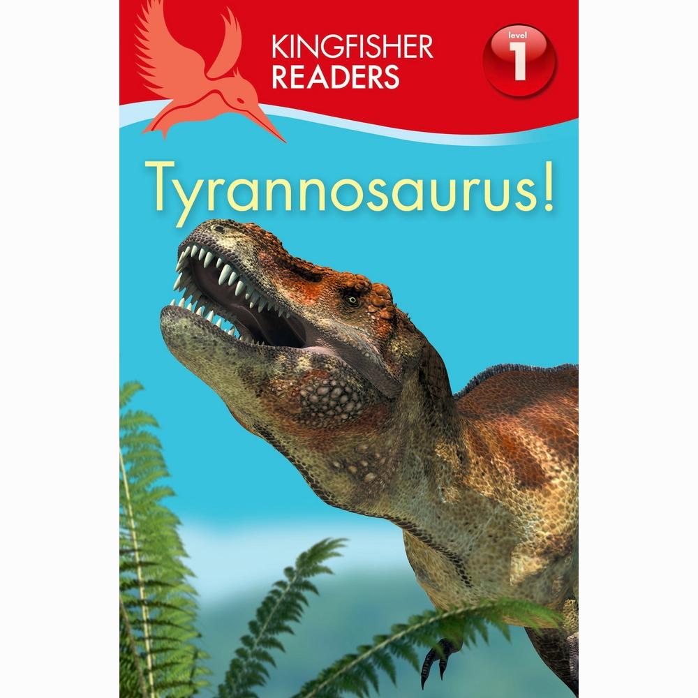Kingfisher readers -Tyrannosaurus Level 1 1