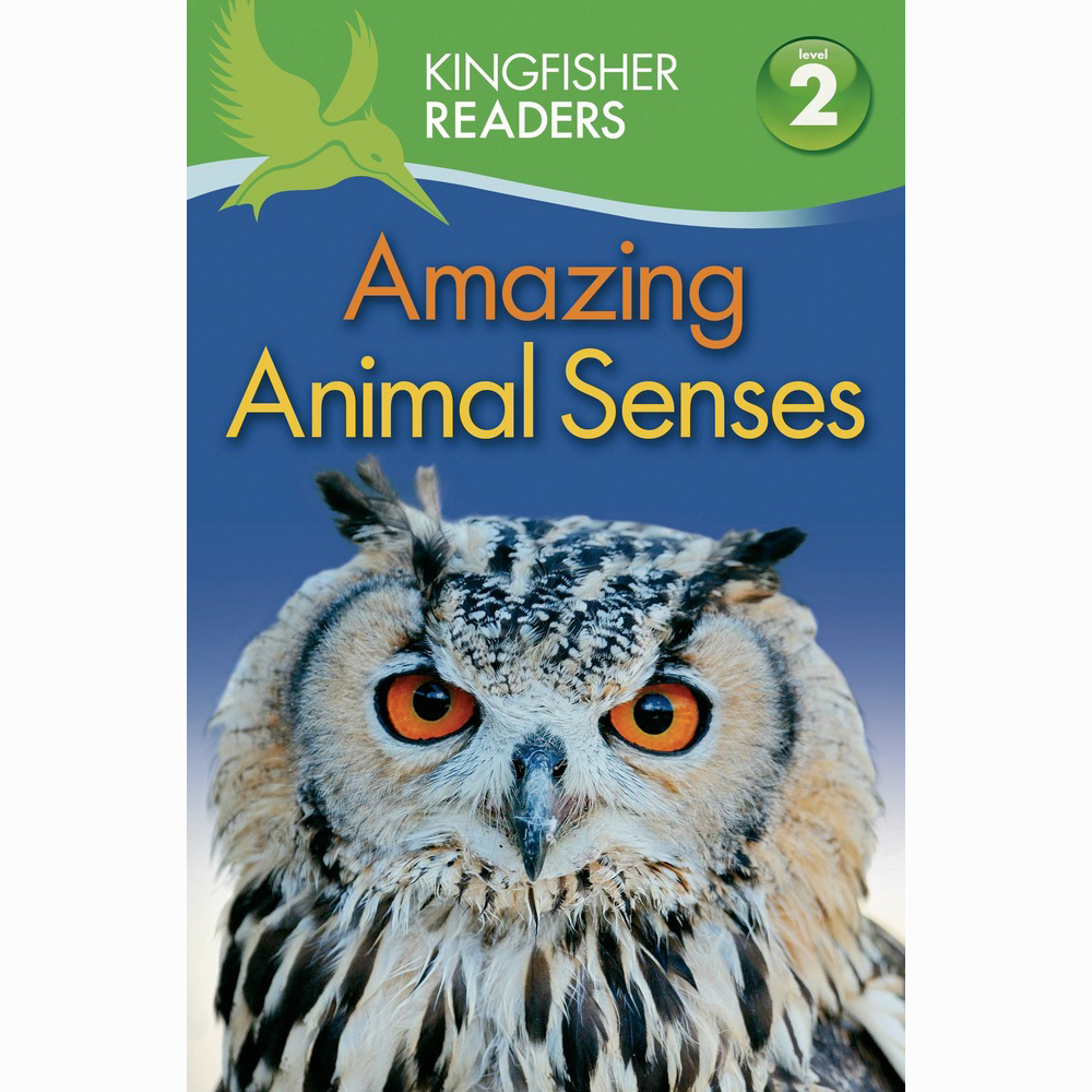 Kingfisher readers - Amazing Animal Senses Level 2 1
