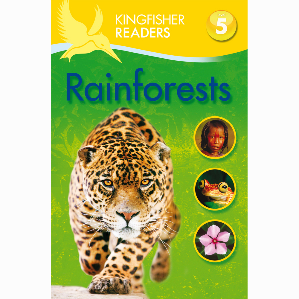 Kingfisher readers - Rainforests Level 5 1