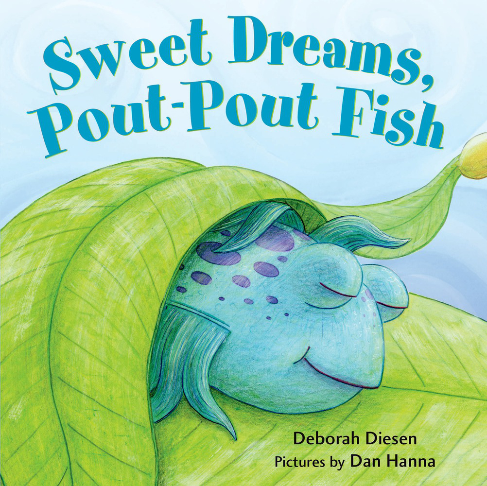 Sweet Dreams Pout-Pout Fish 1