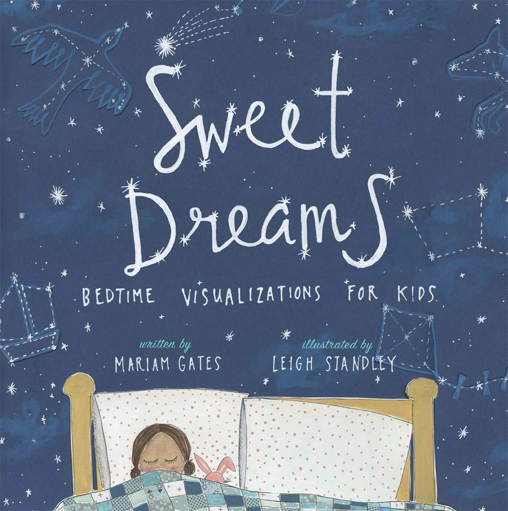 Sweet Dreams - Bedtime Visualizations for Kids 1