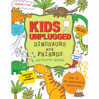 Kids Unplugged Dinosaurs and friends Activity Book 1