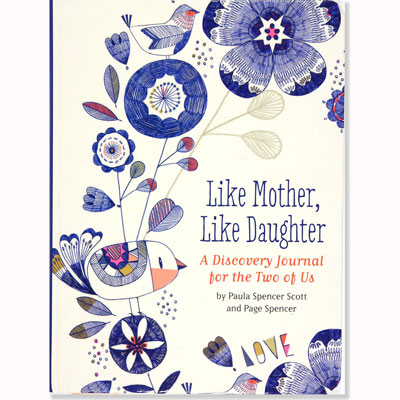 Like Mother, Like Daughter-A discovery journal for the two of us 1