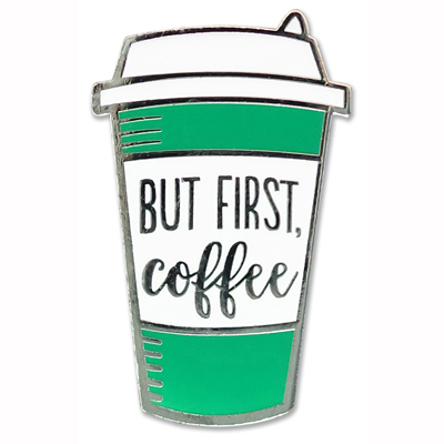 But first coffee enamel pin 1