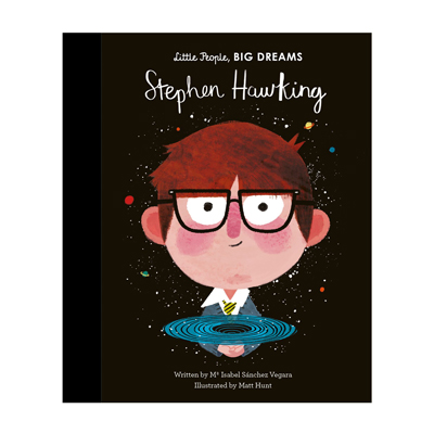 Little people, big dreams Stephen Hawking 1