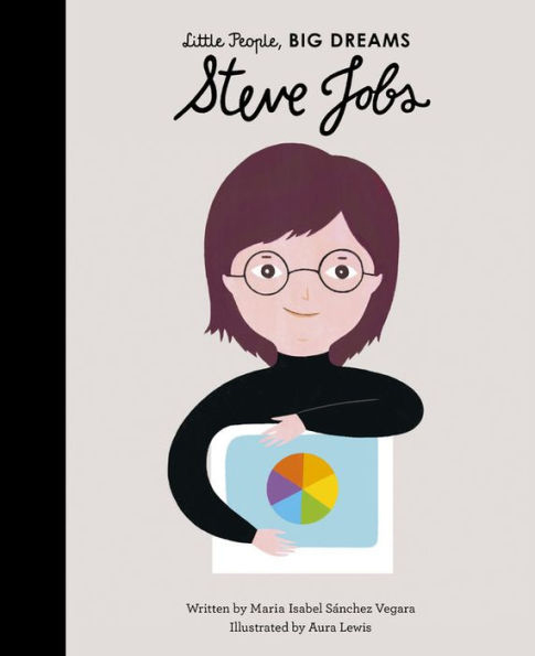 Little People, Big Dreams - Steve Jobs 1