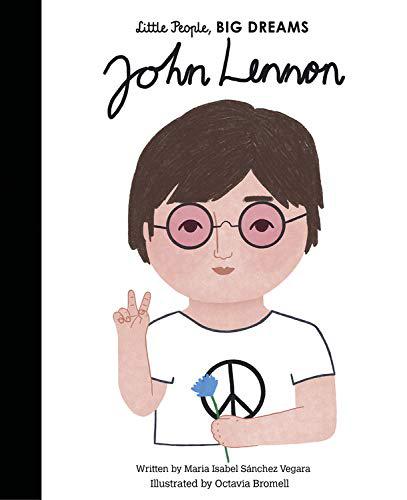 Little People, Big Dreams - John Lennon 1