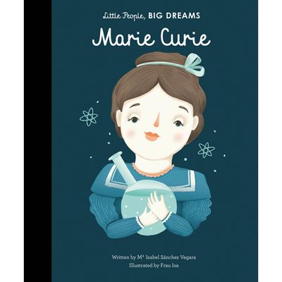 Little people, big dreams Marie Curie 1