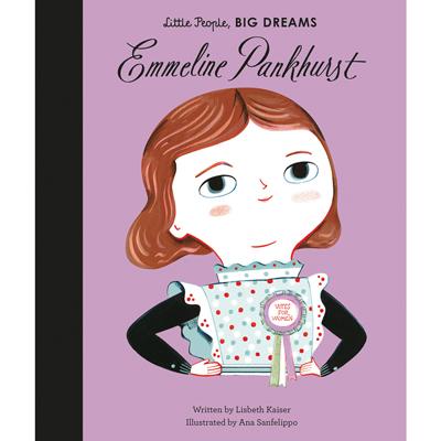 Little people, big dreams Emmeline Parkhurst 1