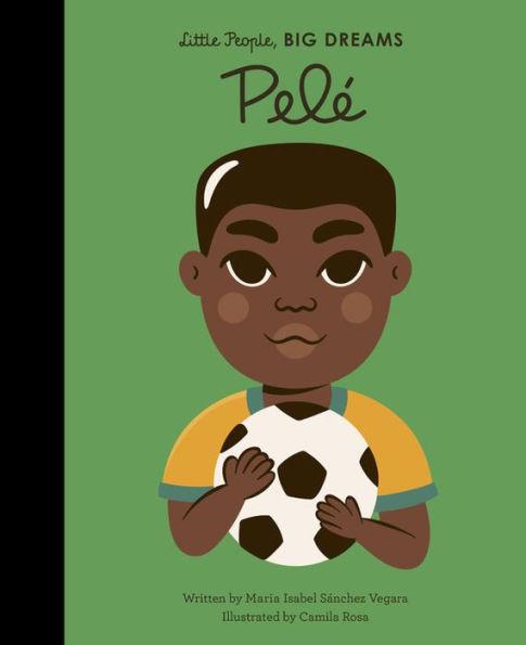 Little People, Big Dreams - Pele 1