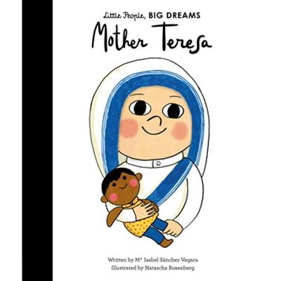 Little People, Big Dreams - Mother Teresa 1