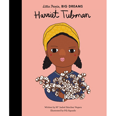 Little People, Big Dreams - Harriet Tubman 1