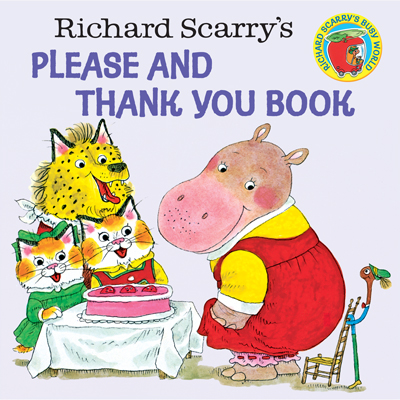 Richard Scarry's Please and Thank You Book 1
