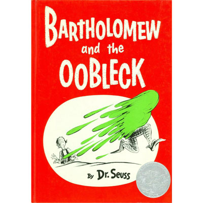 Bartholomew and the Oobleck 1