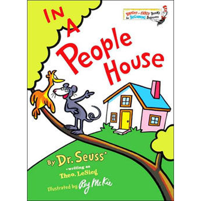 In a People House - Dr. Seuss 1