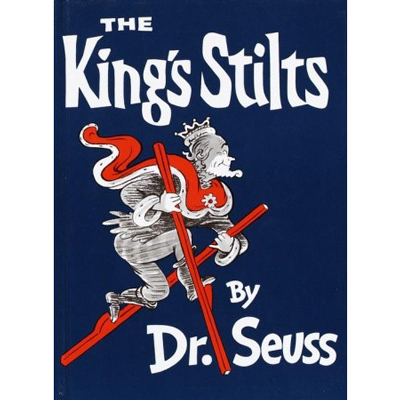 The King's Stilts - Dr. Seuss 1