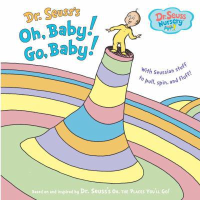 Dr. Seuss's Oh, Baby! Go,Baby 1