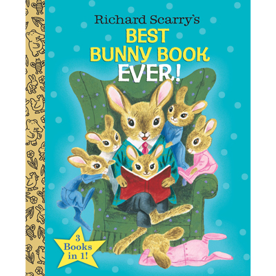 Richard Scarry's Best Bunny Book EVER 1