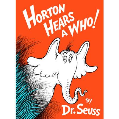 Horton Hears a Who! - Dr. Seuss 1
