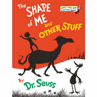 The Shape of Me and Other Stuff - Dr. Seuss 1