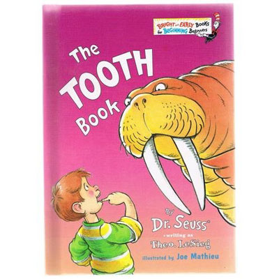 The Tooth Book by Dr. Seuss 1