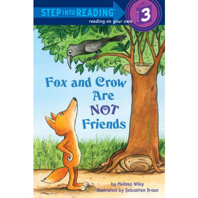 Fox and Crow are not friends step into reading 3 1