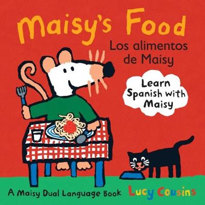 Maisy's Food Los Alimentos de Maisy 1