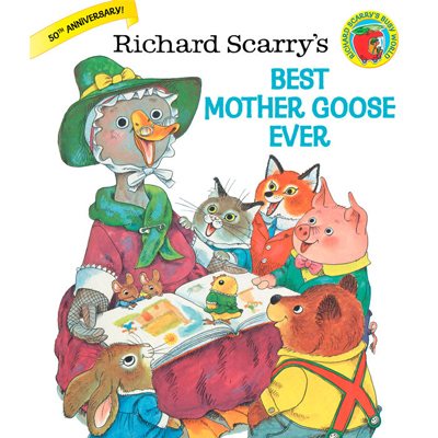 Richard Scarry's Best Mother Goose Ever 1